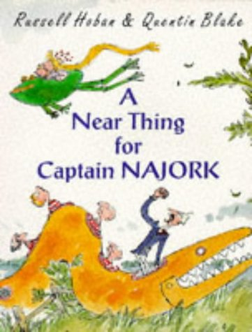 9780099221616: A Near Thing for Captain Najork (Red Fox picture books)