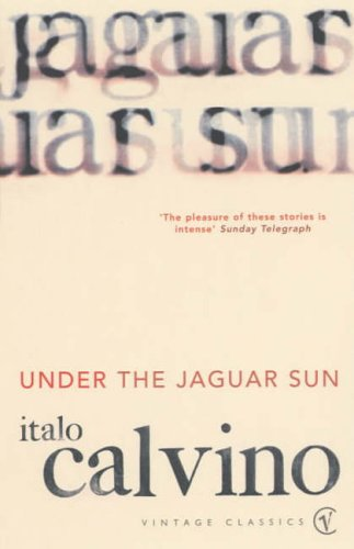 9780099222514: Under The Jaguar Sun (Vintage classics)