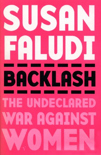9780099222712: Backlash: The Undeclared War Against Women