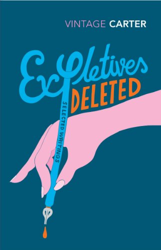 9780099222811: Expletives Deleted: Selected Writings