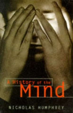 9780099223115: A History of the Mind
