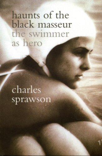 9780099223313: HAUNTS OF THE BLACK MASSEUR - the Swimmer as Hero