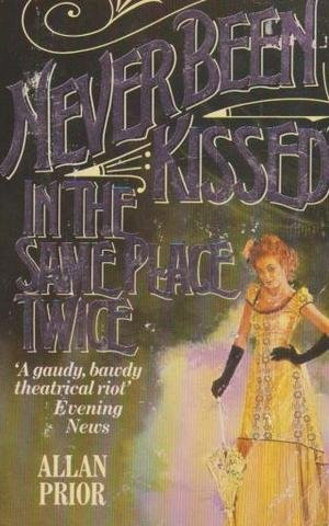 9780099223405: Never Been Kissed In The Same Place Twice