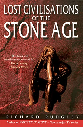 9780099223726: Lost Civilisations Of The Stone Age: A Journey Back to Our Cultural Origins