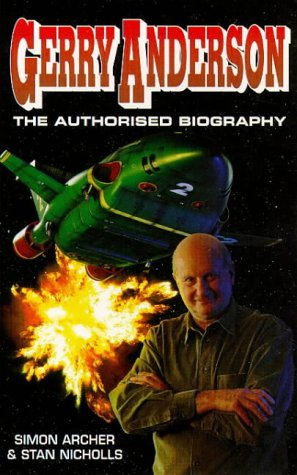9780099224426: Gerry Anderson: The Authorised Biography
