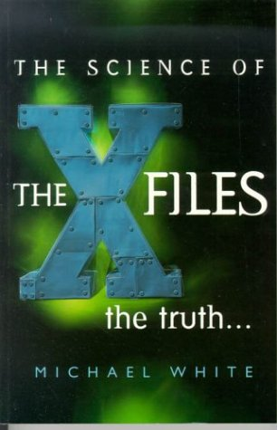 """9780099224525: The Science of the """"X-files"""""""