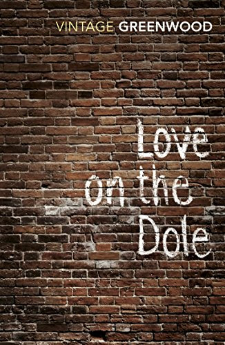9780099224815: Love On The Dole