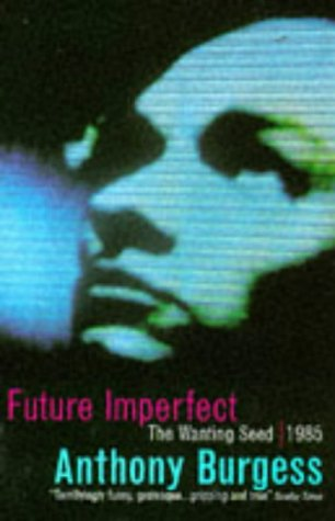 9780099225010: Future Imperfect: