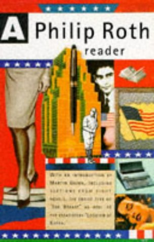 9780099225218: A Philip Roth Reader
