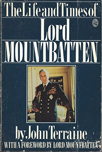 The Life and Times of Lord Mountbatten: Terraine, John (with