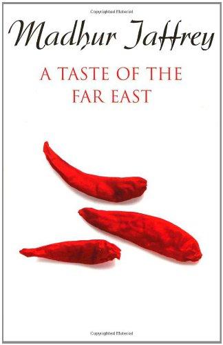 9780099226826: A Taste Of The Far East