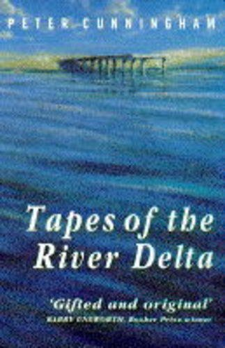 9780099227311: Tapes of the River Delta