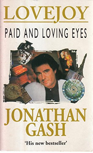 9780099227717: Paid and Loving Eyes [Lovejoy]