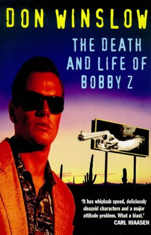 9780099228424: The Death and Life of Bobby Z