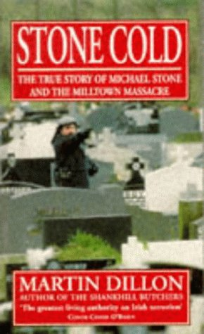 9780099229513: Stone Cold: True Story of Michael Stone and the Milltown Massacre
