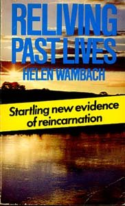 9780099229902: Reliving Past Lives: The Evidence Under Hypnosis