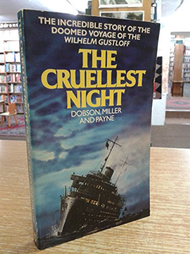 9780099230403: Cruellest Night: Germany's Dunkirk and the Sinking of the