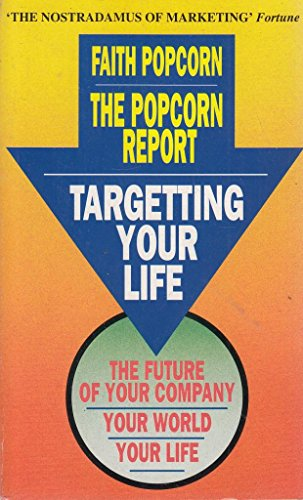 9780099230618: The Popcorn Report: Revolutionary Trend Predictions for Marketing in the 1990s