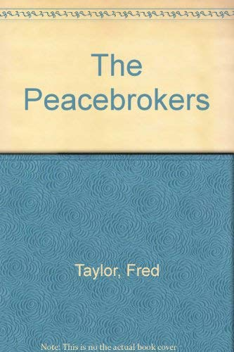9780099232919: The Peacebrokers