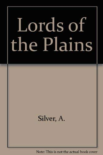 9780099235019: Lords of the Plains