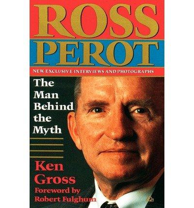 9780099235316: Ross Perot