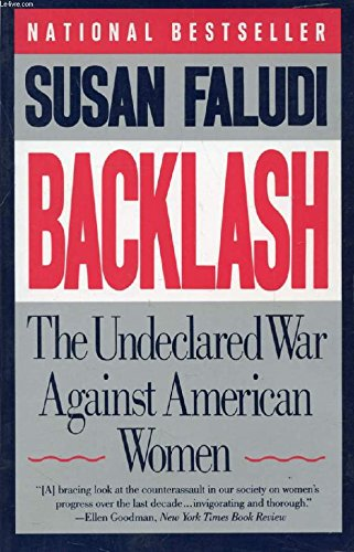 9780099235712: Backlash: The Undeclared War against Women