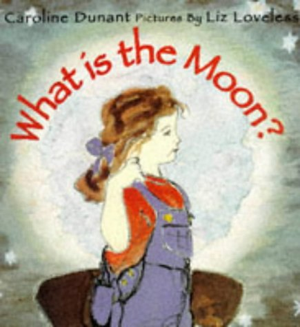 9780099235811: What is the Moon? (A Red Fox picture book)