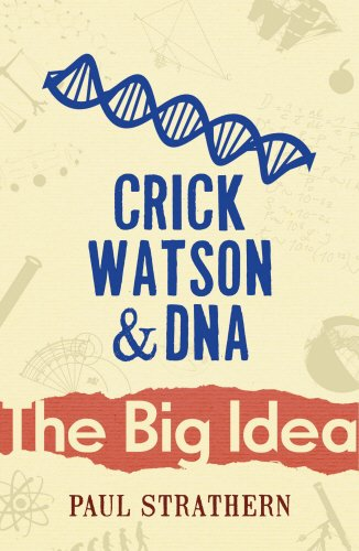 9780099237426: 'CRICK, WATSON AND DNA (BIG IDEA)'