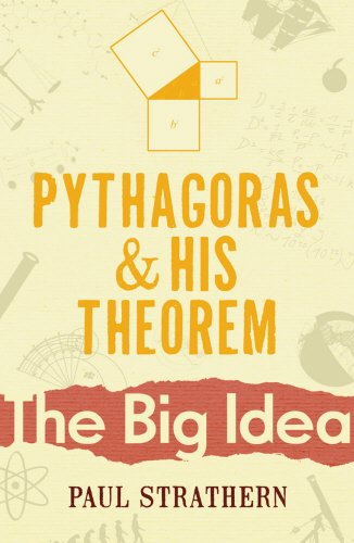 9780099237525: Pythagoras And His Theorem: The Big Idea