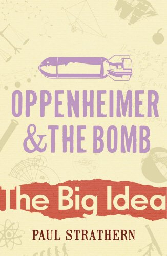 9780099237921: Oppenheimer And The Bomb (Big Idea)