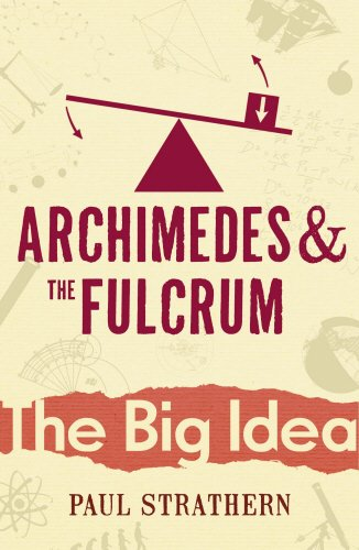 9780099238126: Archimedes And The Fulcrum (Big Idea)