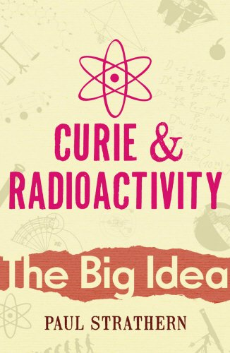 9780099238423: CURIE AND RADIOACTIVITY (BIG IDEA S.)