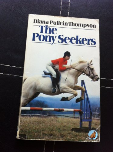 9780099239802: Pony Seekers