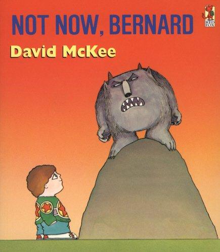 9780099240501: Not Now, Bernard (A Sparrow Book)