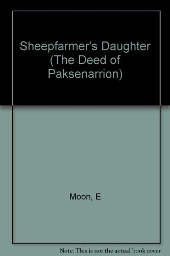 9780099241225: Sheepfarmer's Daughter: Book 1: Deed of Paksenarrion Series