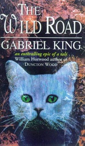 9780099242529: The Wild Road