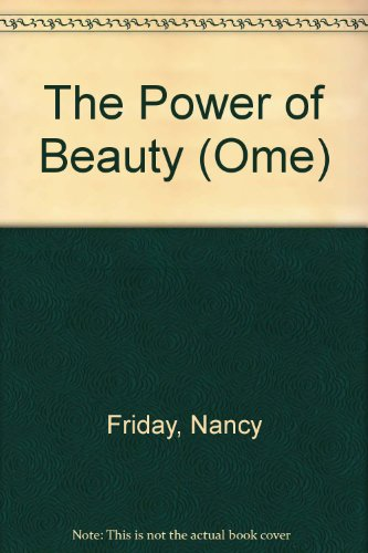 9780099245124: The Power of Beauty (Ome)