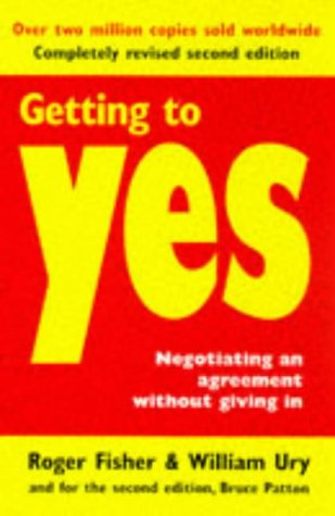 9780099248422: Getting to Yes: Negotiating Agreement without Giving in