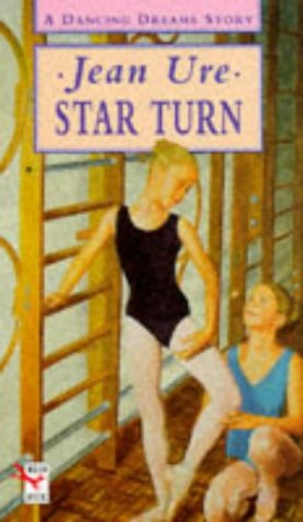 9780099250913: Star Turn (Dancing Dreams)