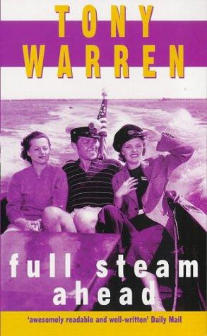 9780099251811: Full Steam Ahead