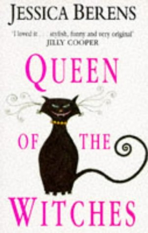 Queen of the Witches: Berens, Jessica