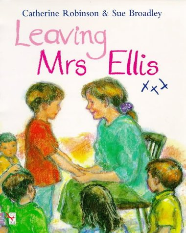 9780099254614: Leaving Mrs. Ellis