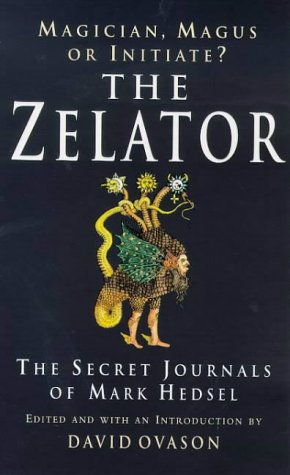9780099255031: The Zelator: A Modern Initiate Explores the Ancient Mysteries