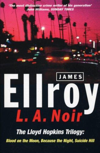 9780099255093: L.A. Noir (The Lloyd Hopkins Trilogy)