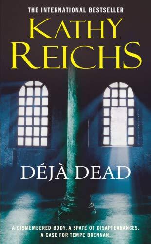 9780099255185: Deja Dead (Temperance Brennan)