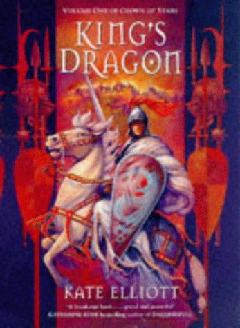 9780099255369: King's Dragon - Volume One Of Crown Of Stars - Book Club Edition