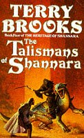 9780099255413: The Talismans of Shannara (Book four of The Heritage of Shannara)