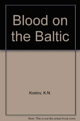 BLOOD ON THE BALTIC : PUNISHMENT BATTALI