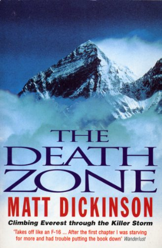 9780099255727: Death Zone: Climbing Everest Through the Killer Storm