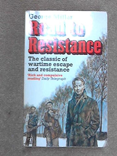 9780099256007: Road to Resistance
